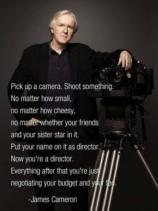 James Cameron's advice to new film directors